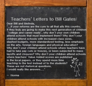 Teachers Letters to Bill Gates - Not Rhetorical Questions - Norma