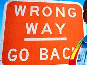 Wrong Way - Go Back